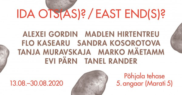 "Flo Kasearu and Marko Mäetamm as part of group exhibition ""ida ots(as)?/ east end(s)? / край Восток(у)?"""